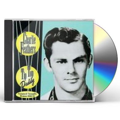 Charlie Feathers TIP TOP DADDY CD