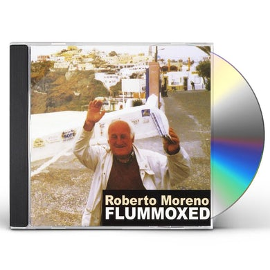 Roberto Moreno FLUMMOXED CD