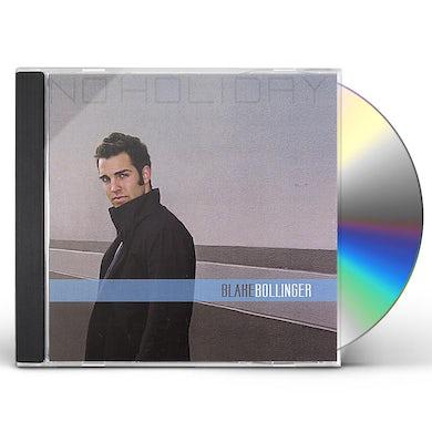 Blake Bollinger NO HOLIDAY CD