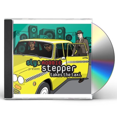 Sly & Robbie STEPPER TAKES THE TAXI CD