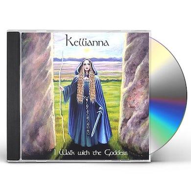 Kellianna I WALK WITH THE GODDESS CD