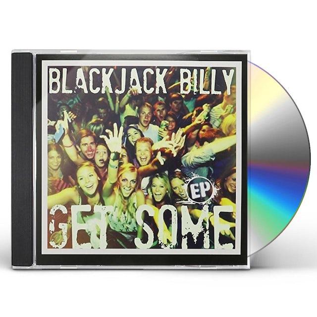 Blackjack Billy GET SOME EP CD