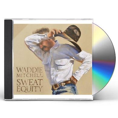 Waddie Mitchell SWEAT EQUITY CD