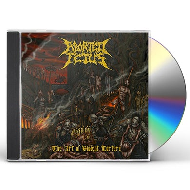 Aborted Fetus ART OF VIOLENT TORTURE CD