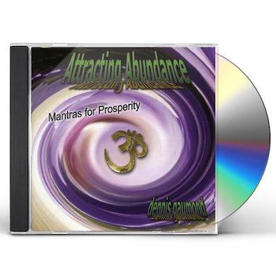 Dennis Gaumond ATTRACTING ABUNDANCE: MANTRAS FOR PROSPERITY CD