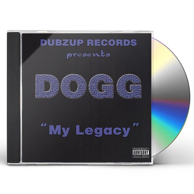 dogg MY LEGACY CD