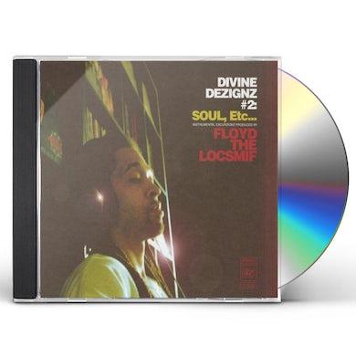Floyd the Locsmif DIVINE DEZIGNZ #2: SOUL ETC CD