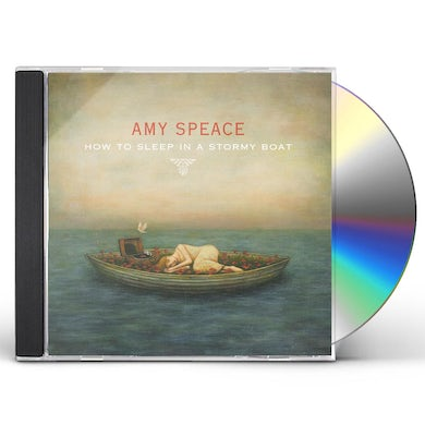 Amy Speace HOW TO SLEEP IN A STORMY BOAT CD