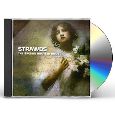 Strawbs BROKEN HEARTED BRIDE CD