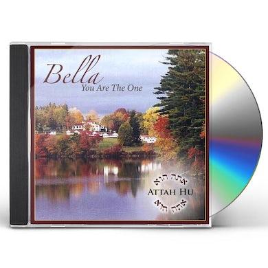 Bella ATTAH HU-YOU ARE THE ONE CD