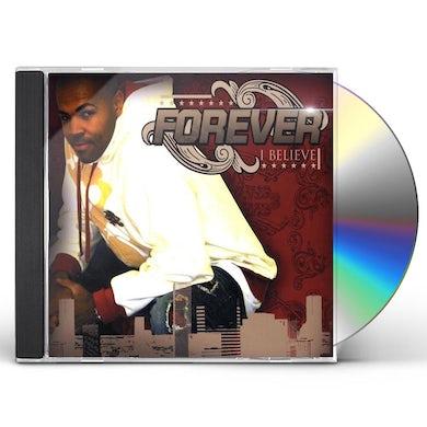 Forever I BELIEVE CD