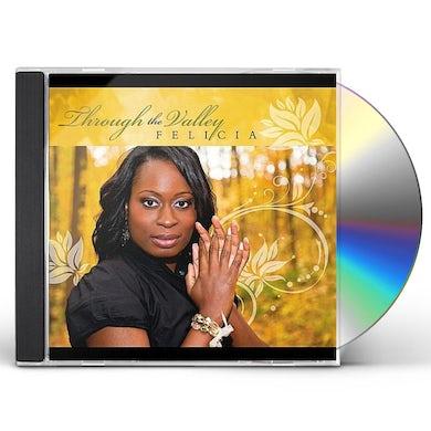 Felicia THROUGH THE VALLEY CD