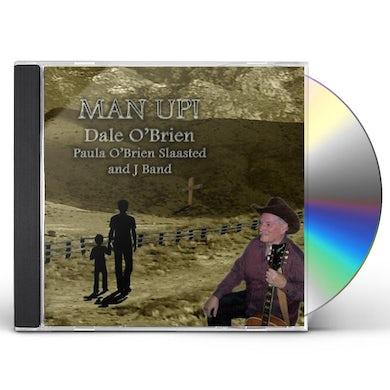 Dale O'Brien MAN UP! CD