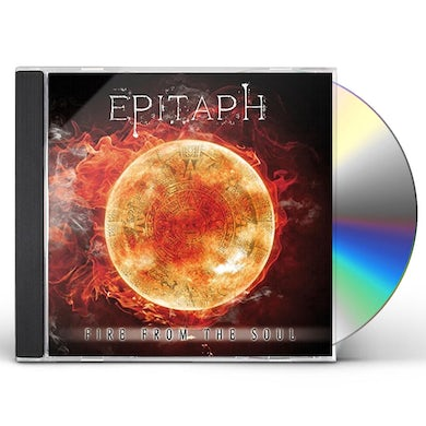 Epitaph FIRE FROM THE SOUL CD