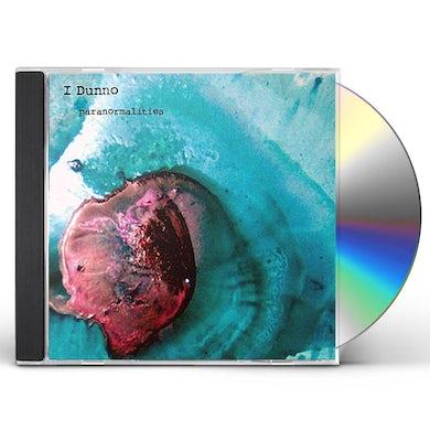 I dunno PARANORMALITIES CD