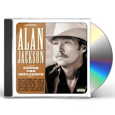 Alan Jackson UNDER THE INFLUENCE CD