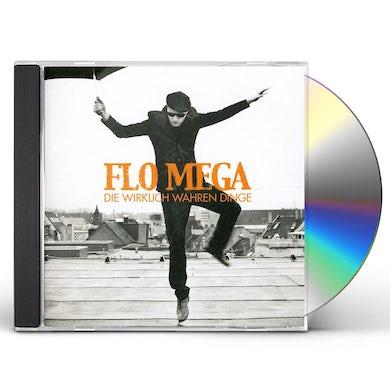 Flo Mega DIE WIRKLICH WAHREN DINGE CD