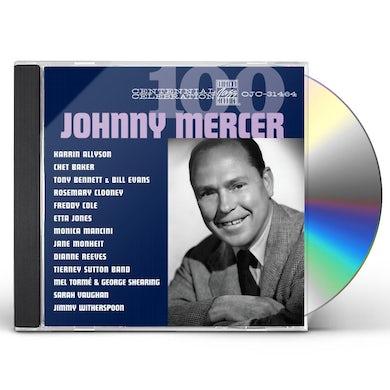 Johnny Mercer CENTENNIAL CELEBRATION CD