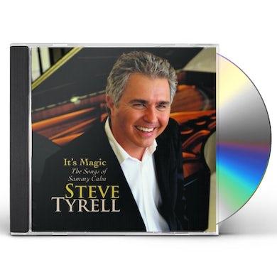 Steve Tyrell IT'S MAGIC THE SONGS OF SAMMY CAHN CD