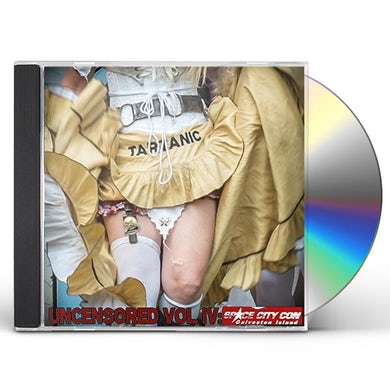 UNCENSORED IV: SPACE CITY COMIC CON CD