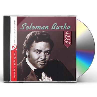 Solomon Burke LET YOUR LOVE FLOW (MOD) CD