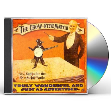 Steve Martin CROW: NEW SONGS FOR THE FIVE STRING BANJO CD