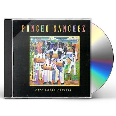 Poncho Sanchez AFRO-CUBAN FANTASY (CABILDO) CD