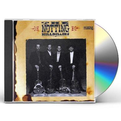 Notting Hillbillies MISSING PRESUMED HAVING GOOD TIME CD