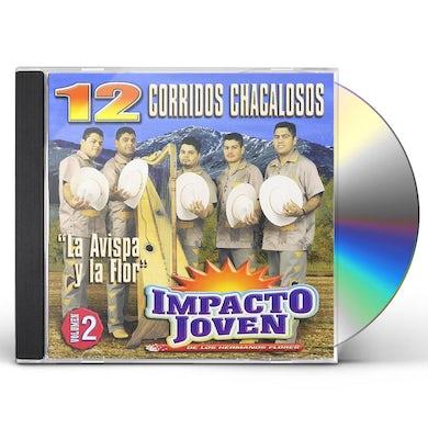 Impacto Joven 12 CORRIDOS CHACALOSOS 2 CD