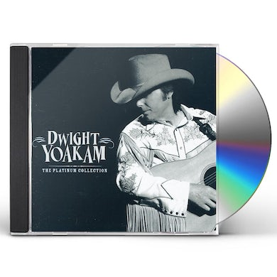 Dwight Yoakam PLATINUM COLLECTION CD