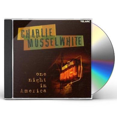 Charlie Musselwhite 1 NIGHT IN AMERICA CD