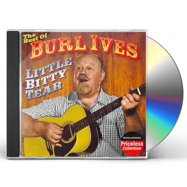 BEST OF BURL IVES: LITTLE BITTY TEAR CD