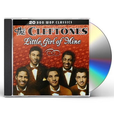 Cleftones LITTLE GIRL OF MINE CD
