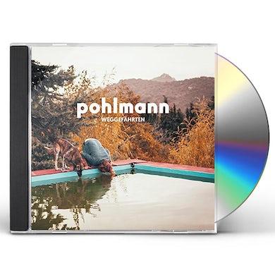 Pohlmann WEGGEFAEHRTEN CD