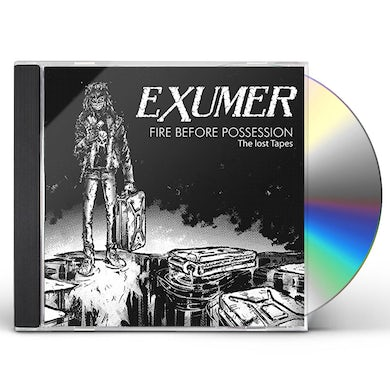 Exumer FIRE BEFORE POSSESSION-THE LOST TAPES CD