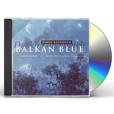Dusko Goykovich BALKAN BLUE CD