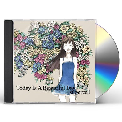 supercell TODAY IS A BEAUTIFUL DAY CD