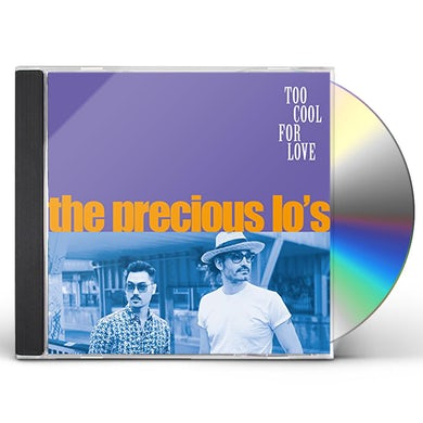 Precious Lo'S TOO COOL FOR LOVE CD