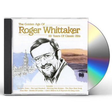 ROGER WHITTAKER: GOLDEN AGE CD