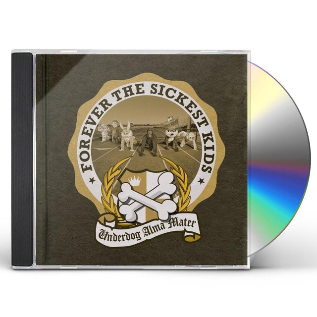 Forever The Sickest Kids UNDERDOG ALMA MATER CD