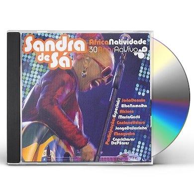 Sandra de Sa AFRICANATIVIDADE: 30 ANOS AO VIVO CD