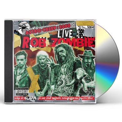 Rob Zombie ASTRO-CREEP: 2000 LIVE SONGS OF LOVE DESTRUCTION CD
