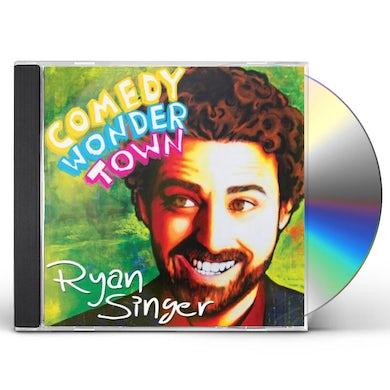 Ryan Singer COMEDY WONDER TOWN CD