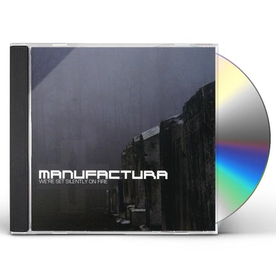 Manufactura WE'RE SET SILENTLY ON FIRE CD