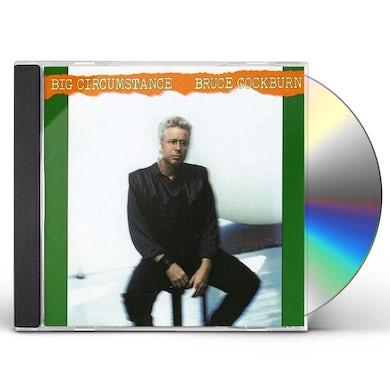 Bruce Cockburn BIG CIRCUMSTANCE CD