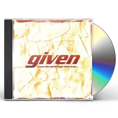 Given FROM THE WRECKAGE THAT WAS CD