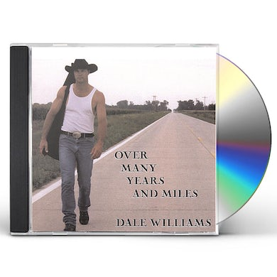 Dale Williams OVER MANY YEARS & MILES CD