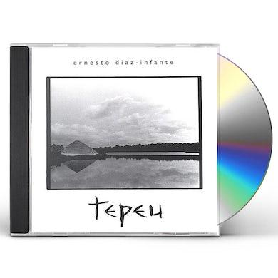 Ernesto Diaz-Infante TEPEU CD