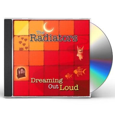 Radiators DREAMING OUT LOUD CD