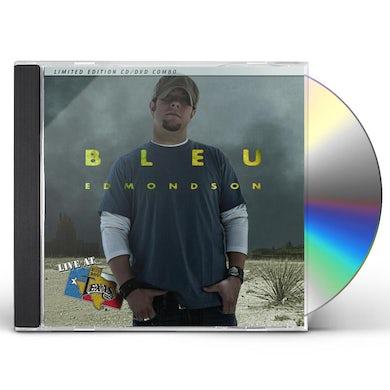 Bleu Edmondson LIVE AT BILLY BOB'S TEXAS CD